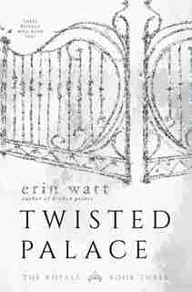 Twisted Palace: A Novel by Erin Watt