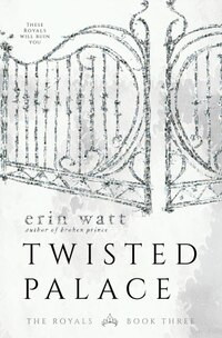 Twisted Palace: A Novel