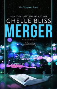 Merger: Takeover Duet, Book 2