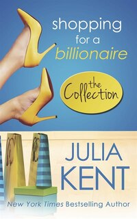 Shopping for a Billionaire: The Shopping Series, #1-5