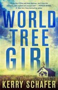 World Tree Girl: A Shadow Valley Manor Novel