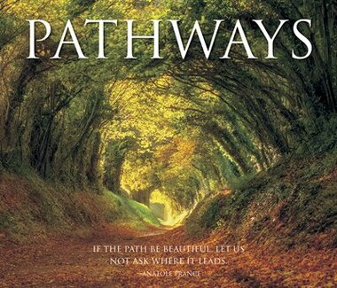 Pathways by Willow Creek Press