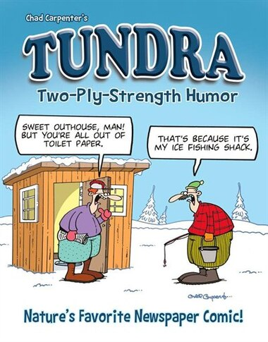 Tundra: Two-ply Strength Humor by Chad Carpenter