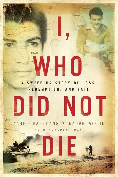 I, Who Did Not Die by Zahed Haftlang