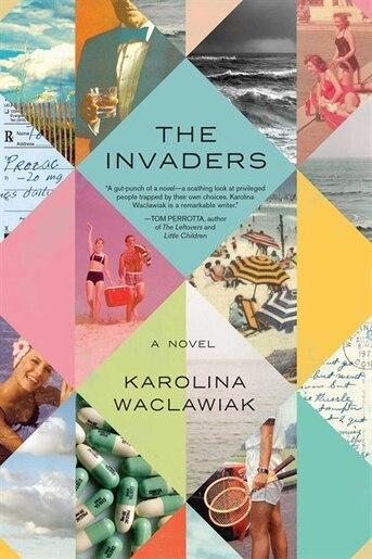 The Invaders: A Novel by Karolina Waclawiak