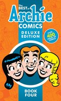 The Best Of Archie Comics Book 4 Deluxe Edition
