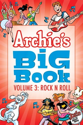 Archie's Big Book Vol. 3: Rock 'n' Roll by Archie Superstars