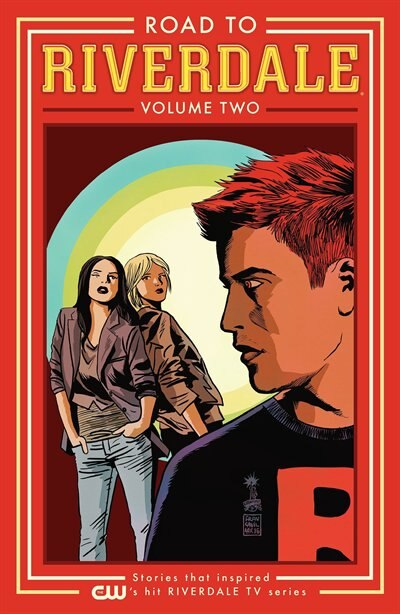 Road To Riverdale Vol. 2 by Mark Waid