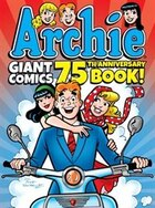 Archie Giant Comics 75th Anniversary Book