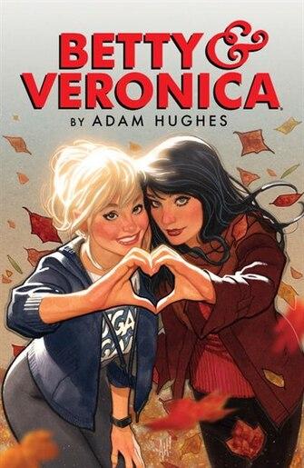 Betty & Veronica By Adam Hughes by Adam Hughes
