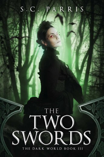 The Two Swords by S.C. Parris