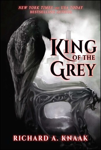 King of the Grey: City of Shadows Book One by Richard  A. Knaak
