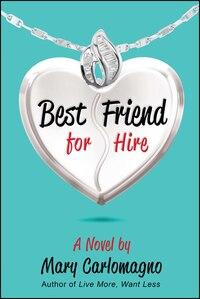 Best Friend for Hire: A Novel