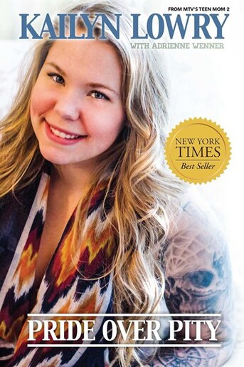 Pride Over Pity by Kailyn Lowry