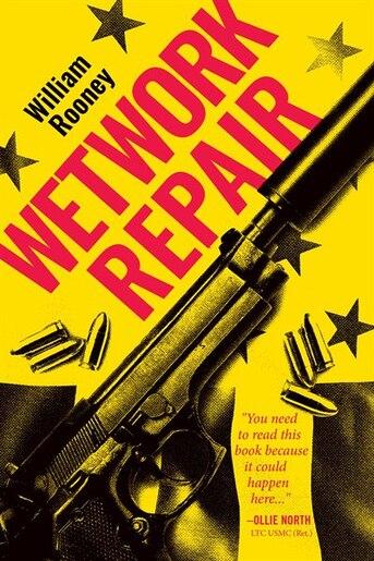 Wetwork Repair by William Rooney