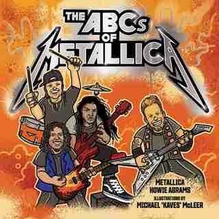 The Abcs Of Metallica by Metallica