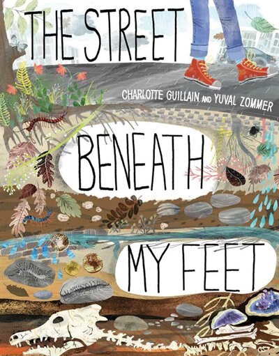 The Street Beneath My Feet by Charlotte Guillain