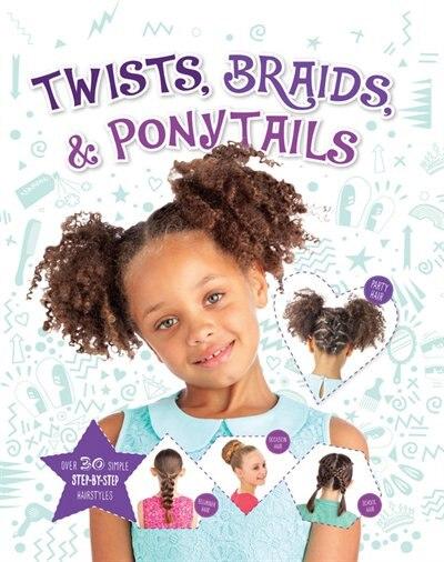 Twists, Braids & Ponytails by Joel Benjamin