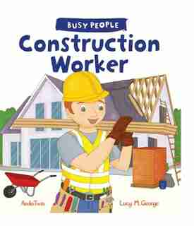 Construction Worker by Lucy M. George