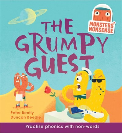 Monsters' Nonsense: The Grumpy Guest: Level 5 by Peter Bently