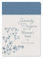 Book Serenity Prayers For A Woman's Soul by Emily Biggers
