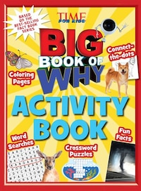 Big Book Of Why Activity Book (a Time For Kids Book)