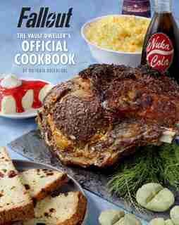 Fallout: The Vault Dweller's Official Cookbook by Victoria Rosenthal