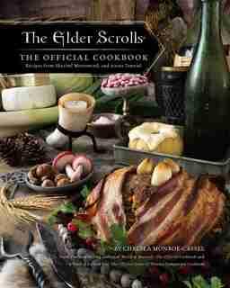 The Elder Scrolls: The Official Cookbook de Chelsea Monroe-cassel