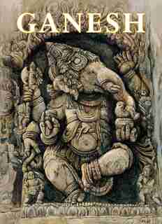 Ganesh (mini Book): Remover Of Obstacles by James H. Bae
