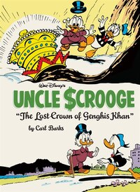Walt Disney's Uncle Scrooge: The Lost Crown Of Genghis Khan