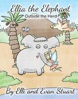 Ellia the Elephant: Outside the Herd