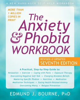 Book The Anxiety And Phobia Workbook by Edmund J. Bourne