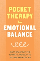 Pocket Therapy For Emotional Balance: Quick Dbt Skills To Manage Intense Emotions