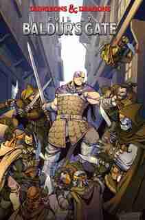 Dungeons & Dragons: Evil At Baldur's Gate by Jim Zub