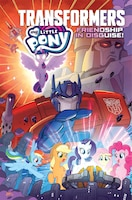 My Little Pony/transformers: Friendship In Disguise