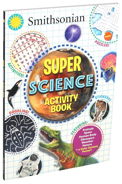 Smithsonian Super Science Activity Book by Steve Behling