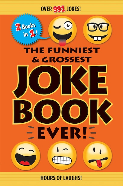 The Funniest & Grossest Joke Book Ever! by Editors Of Portable Press
