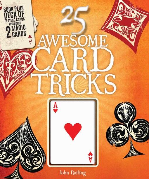 25 Awesome Card Tricks by John Railing