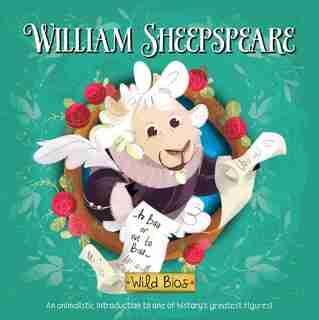 Wild Bios: William Sheepspeare by Courtney Acampora
