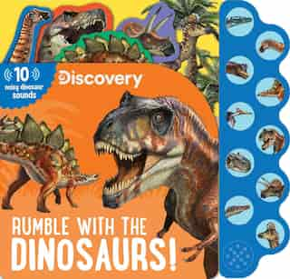 Discovery: Rumble with the Dinosaurs! by Thea Feldman