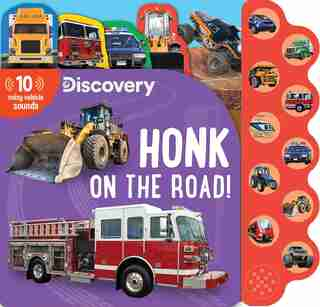 Discovery: Honk on the Road! by Editors Of Silver Dolphin Books