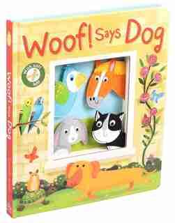 Woof! Says Dog by Rachel Elliot