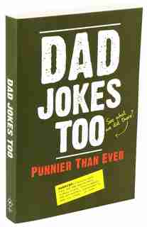 Dad Jokes Too: Punnier Than Ever by Editors Of Portable Press