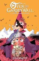 Over the Garden Wall Vol. 5