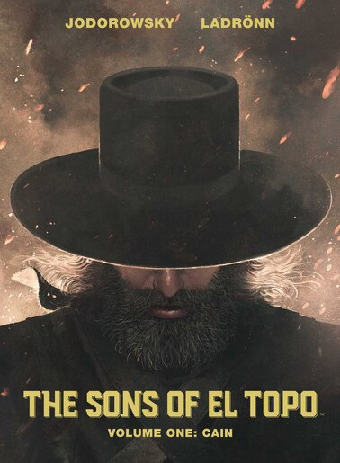 Sons of El Topo Vol. 1: Cain by Alejandro Jodorowsky