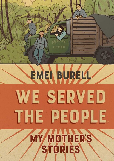We Served The People: My Mother's Stories by Emei Burell