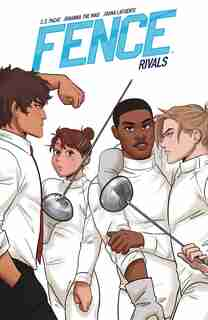 Fence: Rivals: Rivals by C.S. Pacat