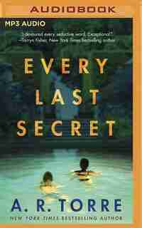 Every Last Secret by A. R. Torre
