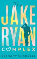 The Jake Ryan Complex