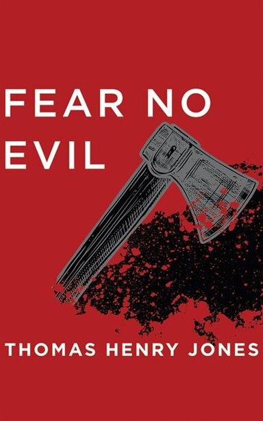 Fear No Evil by Thomas Henry Jones